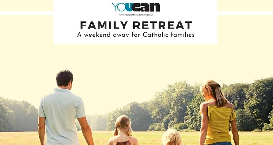 Family Retreat For Catholic Families